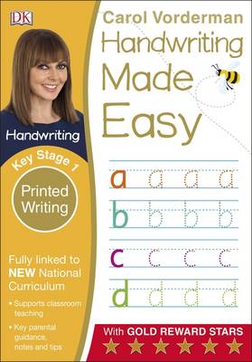 Handwriting Made Easy Printed Writing KS1 by Carol Vorderman