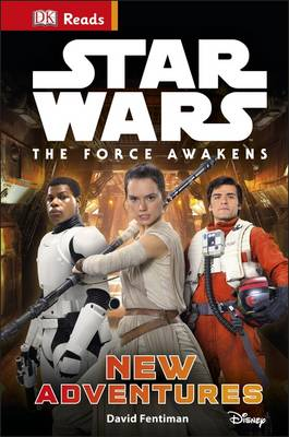 DK Reads: Star Wars: The Force Awakens: New Adventures by DK