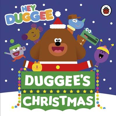 Hey Duggee: Duggee's Christmas by