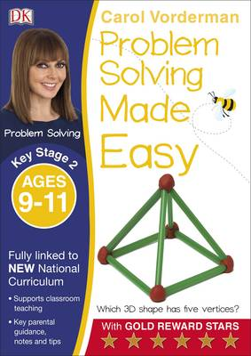 Problem Solving Made Easy KS2 Ages 9-11 by Carol Vorderman
