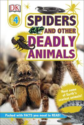 Spiders and Other Deadly Animals by Jim Buckley, DK