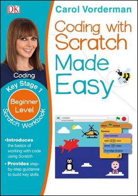 Coding with Scratch Made Easy by Carol Vorderman