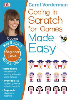 Computer Coding Scratch Games Made Easy by Carol Vorderman