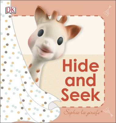 Sophie La Girafe Hide and Seek by DK