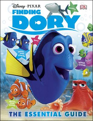 Disney Pixar Finding Dory Essential Guide by DK