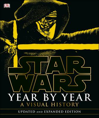 Star Wars: Year by Year: Updated Edition by DK