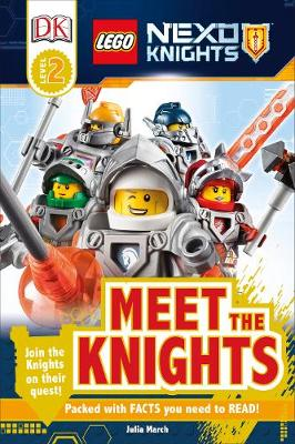 LEGO NEXO KNIGHTS: Meet the Knights by DK