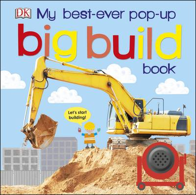My Best Ever Pop-Up Big Build Book by DK