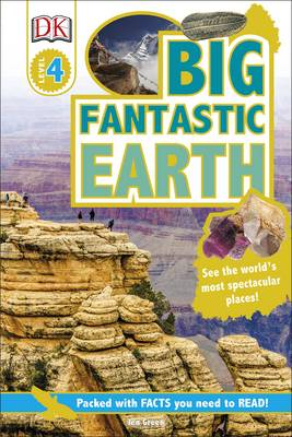 DK Reader: Big Fantastic Earth by Dr Jen Green