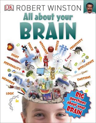 All About Your Brain by Robert Winston