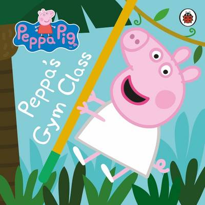 Peppa Pig: Peppa's Gym Class by