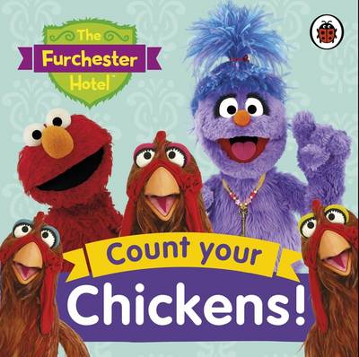 The Furchester Hotel: Count Your Chickens! by