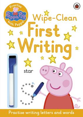 Peppa Pig: Practise with Peppa: Wipe-Clean First Writing by