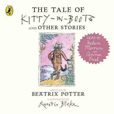 The Tale of Kitty in Boots and Other Stories by Beatrix Potter