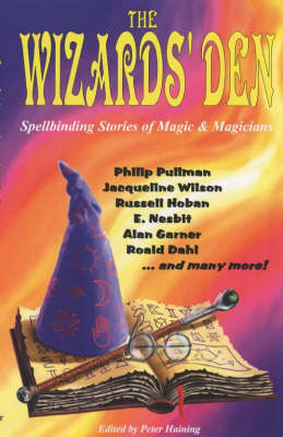 Wizard's Den Spellbinding Tales of Magic and Magicians by Peter Haining