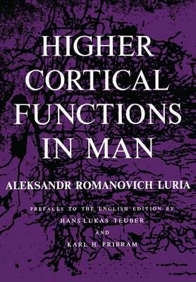 Higher Cortical Functions in Man by Aleksandr Romanovich Luria