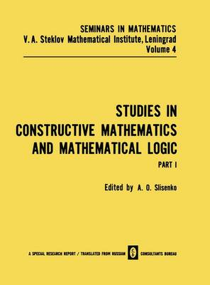 Studies in Constructive Mathematics and Mathematical Logic by A. O. Slisenko