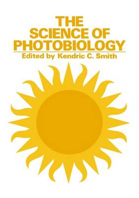 The Science of Photobiology by K. C. Smith