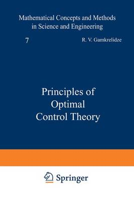 Principles of Optimal Control Theory by R. Gamkrelidze