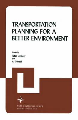 Transportation Planning for a Better Environment by Peter Stringer