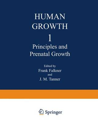 Principles and Prenatal Growth by F. Falkner