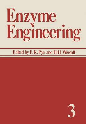 Enzyme Engineering by E. Kendall Pye