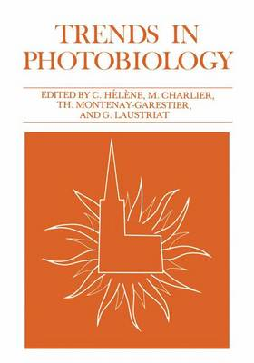 Trends in Photobiology by Claude Helene