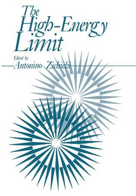 The High-Energy Limit by Antonio L. Zichichi