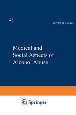 Medical and Social Aspects of Alcohol Abuse by Boris Tabakoff