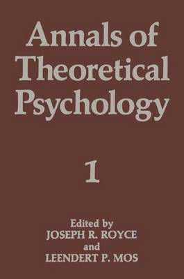 Annals of Theoretical Psychology by Leendert P. Mos