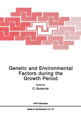 Genetic and Environmental Factors During the Growth Period by Charles Susanne