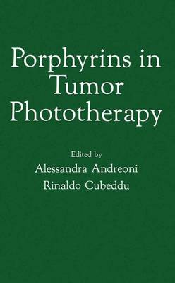 Porphyrins in Tumor Phototherapy by Rinaldo Cubeddu
