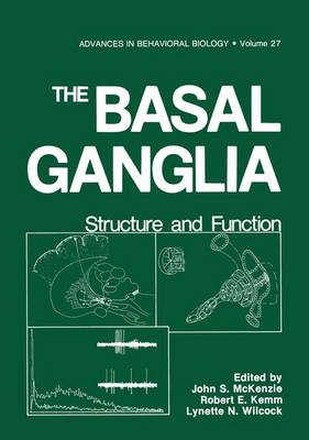 The Basal Ganglia Structure and Function by John S. McKenzie