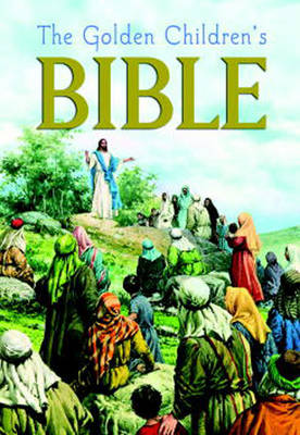 The Golden Children's Bible by Joseph A. Grispino