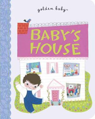 Baby's House by Gelolo McHugh, Mary Blair