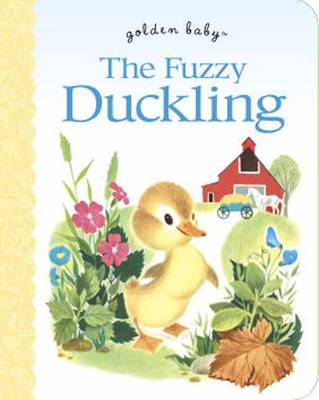The Fuzzy Duckling by Jane Werner Watson, Alice Provensen
