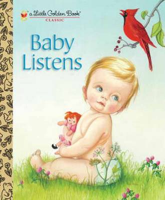 Baby Listens by Esther Wilklin, Eloise Wilkin