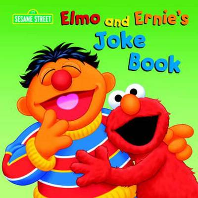 Elmo and Ernie's Joke Book Sesame Street by Random House