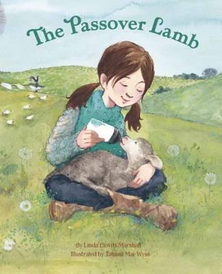 The Passover Lamb by Linda Elovitz Marshall