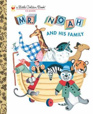 Mr Noah and His Family by Jane Werner