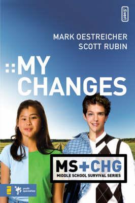 My Changes by Mark Oestreicher, Scott Rubin