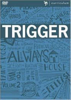 Trigger by Passenger Productions