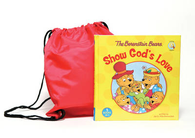 The Berenstain Bears Show God's Love/backsack by Zondervan Publishing