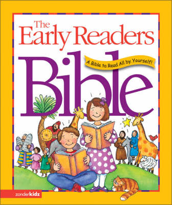 The Early Reader's Bible A Bible to Read All by Yourself! by V. Gilbert Beers