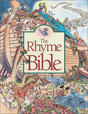 The Rhyme Bible Storybook by Linda Sattgast