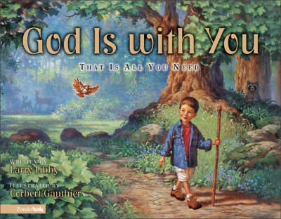 God is With You That is All You Need by Larry Libby