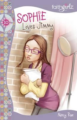 Sophie Loves Jimmy by Nancy N. Rue