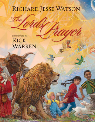 The Lord's Prayer by Rick Warren