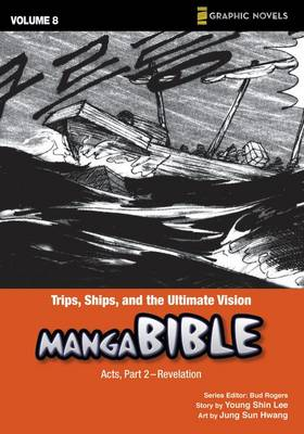 Trips, Ships, and the Ultimate Vision Acts by Young Shin Lee