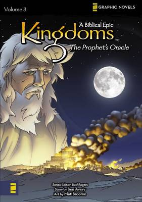Kingdoms Prophet's Oracle A Biblical Epic by Ben Avery, Mat Broome